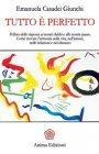 Tutto è Perfetto (eBook) Emanuela Casadei Giunchi