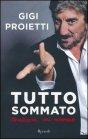 Tutto Sommato - Gigi Proietti