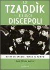 Lo Tzaddik e i suoi Discepoli