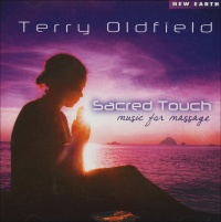Sacred Touch - Music for Massage Terry Oldfield