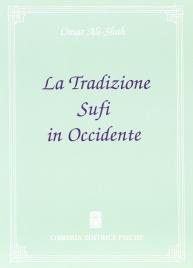 La Tradizione Sufi in Occidente