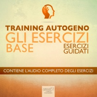 Training Autogeno - Gli Esercizi Base - Audiolibro Mp3 Ilaria Bordone