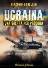 Ucraina - Una Guerra per Procura eBook