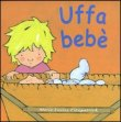 Uffa Beb�