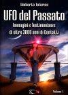 Ufo del Passato - Volume 1 Umberto Telarico