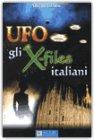 Ufo. Gli X-files italiani