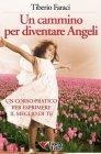 Un Cammino per Diventare Angeli eBook Tiberio Faraci
