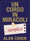 Un Corso in Miracoli... Semplice eBook