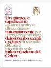 Un Efficace e Rapidissimo Autotrattamento per Attenuare/Annullare Dolori Lombo Sacrali e Sciatici (eBook) Milena De Mattia, Marco Fomia