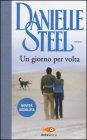 Un Giorno per Volta - Danielle Steel