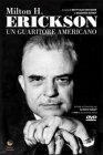 Milton H. Erickson - Un Guaritore Americano