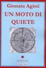Un Moto di Quiete (eBook) Gionata Agisti