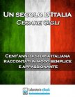 Un Secolo d'Italia - eBook Cesare Gigli
