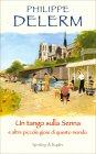 Un Tango sulla Senna Philippe Delerm