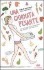 Una Giornata Pesante Marina Morpurgo, Erna Lorenzini