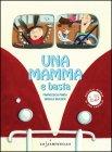 Una Mamma e Basta Francesca Pardi
