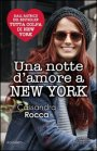 Una Notte d'Amore a New York - Cassandra Rocca
