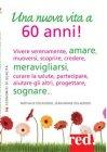 Una Nuova Vita a 60 Anni! (eBook) Nathalie Delecroix, Jean-Marie Delecroix