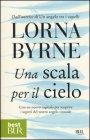 Una Scala per il Cielo Lorna Byrne