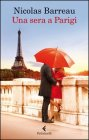 Una Sera a Parigi - Nicolas Barreau