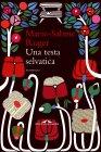 Una Testa Selvatica (eBook) Marie-Sabine Roger