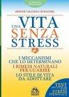 Una Vita Senza Stress eBook Simone Grazioli Schagerl