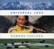 Universal Love Nawang Khechog