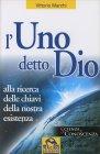 L'Uno detto Dio Vittorio Marchi