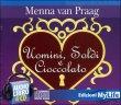 Uomini, Soldi e Cioccolato - Audiolibro 4 CD