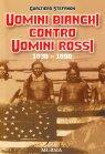 Uomini Bianchi Contro Uomini Rossi