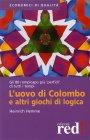 L'Uovo di Colombo e Altri Giochi di Logica Heinrich Hemme