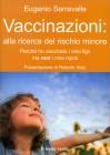 Vaccinazioni: alla Ricerca del Rischio Minore Eugenio Serravalle