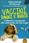 Vaccini Danni e Bugie Stefano Cattinelli