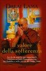 Il Valore della Sofferenza Dalai Lama