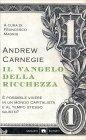 Il Vangelo della Ricchezza Andrew Carnegie