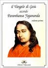 Il Vangelo di Ges�  secondo Paramhansa Yogananda - Vol. 1