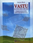 Vastu - Lo Yoga dell'Abitare