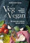 Veg & Vegan Amalia Lamberti Gardan Ebook
