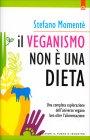 Veganismo Non è una Dieta Stefano Momentè