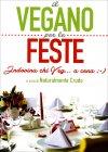 Il Vegano per le Feste Naturalmente Crudo