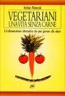 Vegetariani - Una Vita Senza Carne Stefano Moment�