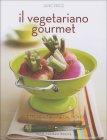 Il Vegetariano Gourmet - Jane Price