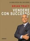 Vendere con Successo Brian Tracy