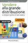 Vendere alla Grande Distribuzione Antonio Foglio
