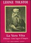 La Vera Vita Leone Tolstoi