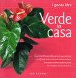 Verde in Casa - Il Grande Libro Gribaudo Edizioni
