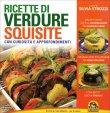 Ricette di Verdure Squisite Silvia Strozzi