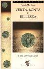 Verit�, Bont� e Bellezza - Libro di Francis Merchant