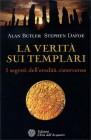 La Verit� sui Templari Alan Butler Stephen Dafoe