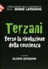 Terzani - Verso la Rivoluzione della Coscienza di Gloria Germani